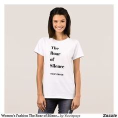 #METOO Women's Fashion T-shirts - The Roar of Silence T-shirt. Graphic Tee Shirt Designs #SILENTROAR #SILENTNOMORE