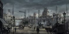 "8 European Cities in ""Alternate Neo-Victorian universe"" -  ""Steampunk"" Style by RAD Team  (The Order:1886)"