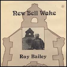 Images for Roy Bailey - New Bell Wake