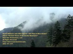 ▶ Randy McGinnis with Will Clipman - Place of The Blue Smoke - YouTube