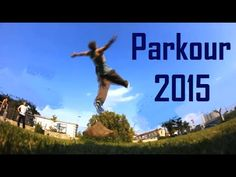 PARKOUR 2015 - YouTube