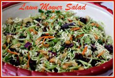 Sweet Tea and Cornbread: Lawn Mower Salad!