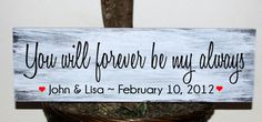 Hey, I found this really awesome Etsy listing at https://www.etsy.com/listing/161920351/primitive-you-will-forever-be-my-always