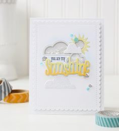 You Are My Sunshine card designed by Dawn Woleslagle