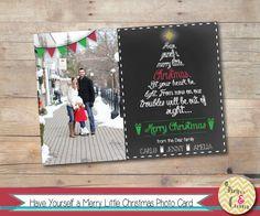 Merry Little Christmas Tree Chalkboard Art Personalized Photo Christmas Card–Custom Holiday Printable - Unique Xmas Card –DIY Christmas Card