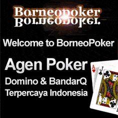 BORNEOPOKER.COM BANDAR POKER ONLINE SERTA BANDAR Q ONLINE TERPERCAYA DI INDONESIA adalah Banner Borneopoker