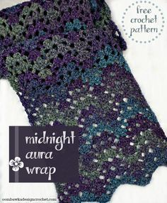 Midnight Aura Wrap Free Pattern from Oombawka Design - Stola Stricken Crochet Prayer Shawls, Crochet Shawls And Wraps, Crochet Scarves, Crochet Hooks, Crochet Wave Pattern, Wrap Pattern, Crochet Patterns, Prayer Shawl Patterns, Bonnet Crochet