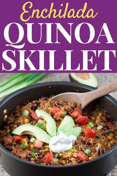 Home Made Doggy Foodstuff FAQ's And Ideas This One-Pot Enchilada Quinoa Skillet Recipe Is A Meatless, Healthy Meal, Perfect For Busy Weeknights And Meal Prep. Vegetarian Recipes, Healthy Recipes, Healthy Food, Skillet Meals, 30 Minute Meals, Easy Weeknight Dinners, Cauliflower Recipes, Different Recipes, Dinner Recipes