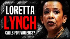 Former AG Loretta Lynch Calls For Political Violence? | True News   March 5, 2017