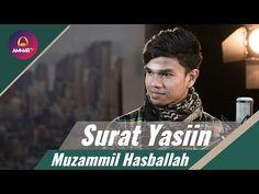 Muzammil Hasballah – Surat Yasiin