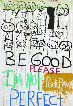 Poul Pava is a artist from Denmark. He's painting in a naive and spontaneous style and he has specialized in painting the child in all of us. The creative brain of Poul Pava provide every time for a beautiful contrast between the colors and figures. Naive, Im Not Perfect, Illustration Art, Poetry, Creatures, Canvas, Words, Barn, Artist