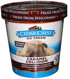 Cedar Crest Caramel Collision ice cream -  I think this is responsible for at least a few extra pounds. It's soooo good that everyone who tastes it is hooked.