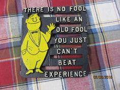 Vintage Cast Iron Trivet Wall Decor Kitchen Mid Century No Fool Like an Old Fool Chicago Wall Hanging by EvenTheKitchenSinkOH on Etsy