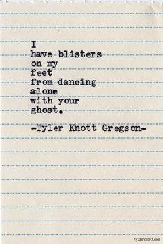 Typewriter Series #601 by Tyler Knott Gregson