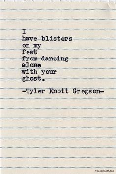 Typewriter Series #601 by Tyler Knott Gregson