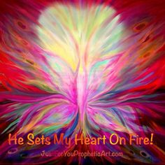 He Sets My Heart On Fire! Pink butterfly with rainbow colors. Prophetic painting by Pam Herrick. Artist at www.JustForYouPropheticArt.com