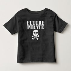 Future Pirate Toddler T-shirt - tap to personalize and get yours