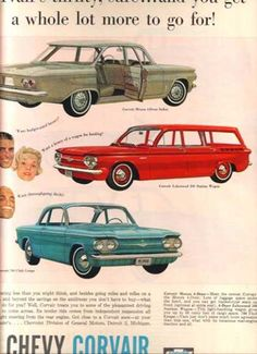 General Motor's Chevrolet Corvair  My parents took my sister & me on a 3 month tour of the USA in a blue 1964 Corvair