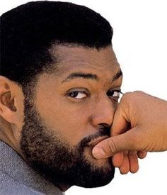 Laurence Fishburne - I will never understand how Samuel L Jackson gets a a movie part ever while this man exists.
