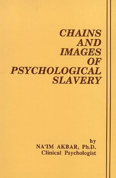 Chains and Images of Psychological Slavery (Na'im Akbar) | Used Books from Thrift Books