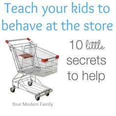 Teaching your kids to behave at the store.