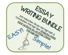 Essay Writing Bundle  *Writing an Introduction, Body Paragraph, and Conclusion Paragraph made easy using step-by step maps!