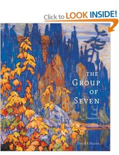 The Group of Seven and Tom Thomson: Amazon.co.uk: David P. Silcox: Books