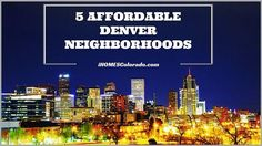 Affordable Colorado Neighborhoods