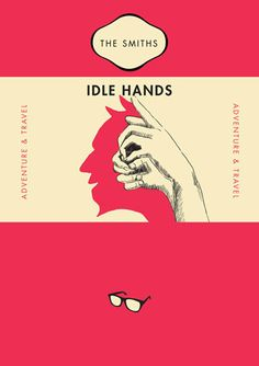 Songs by The Smiths, re-imagined as Penguin book covers. By the folks at Raid71
