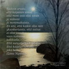 Cool Words, Wise Words, Carpe Diem Quotes, Finnish Words, I Miss You, Grief, Sentences, Everything, Poems