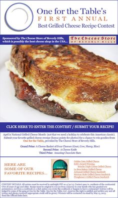 ad858c3f4a3 One for the Table s First Annual Best Grilled Cheese Recipe Contest! Submit  your original grilled