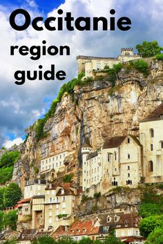 An insider's guide to Occitanie (formerly Languedoc-Roussillon-Midi-Pyrénées) in southern France, including the main attractions to visit on holiday, the best towns and villages to live in, local food and drink specialities, and buying property in Languedoc-Roussillon-Midi-Pyrénées