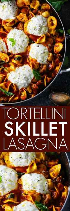 This 20-Minute Tortellini Skillet Lasagna with Sausage