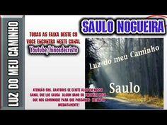 Saulo Nogueira   (Luz do meu caminho)   CD Completo