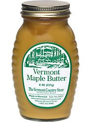 yummy Vermont Maple Butter...