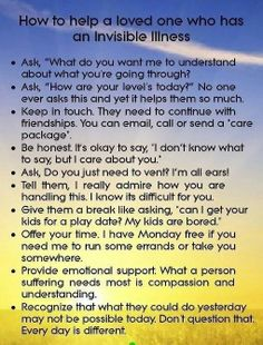 How to help somebody with an invisible illness!