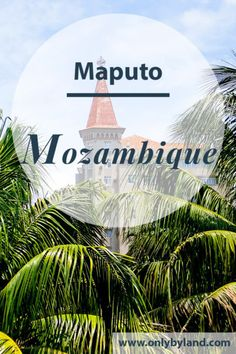 What to see in Maputo Mozambique? Points of interest include Maputo Fort as well as some Gustave Eiffel designed monuments. Maputo, Africa Destinations, Travel Destinations, Travel Goals, Travel Tips, Travel Guides, Immaculate Conception, Beautiful Places To Visit, Africa Travel