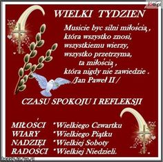 Wielki Tydzień ! Happy Easter, Catholic, Texts, Nostalgia, Prayers, Faith, God, Humor, Christmas Ornaments