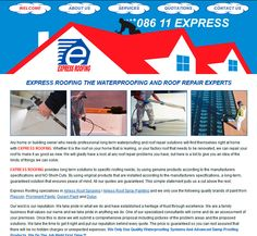 Website Design By DRAGAN GRAFIX - The Waterproofing And Roof Repair Experts - EXPRESS ROOFING. Any home or building owner who needs professional long term waterproofing and roof repair solutions will find themselves right at home with EXPRESS ROOFING. http://www.expressroofing.co.za