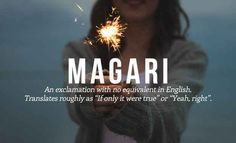 Word meaning: Magari