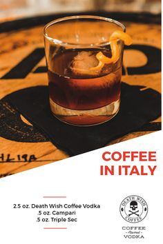 Coffee in Italy - oz. Death Wish Coffee Vodka, oz. Campari and oz. Triple Sec. Combine ingredients in a rocks glass with ice and stir. Garnish with an orange twist. Coffee Vodka, Cocktail Recipes, Cocktails, Italy Coffee, Coffee Mix, Orange Twist, Triple Sec, Cold Brew, Candle Jars