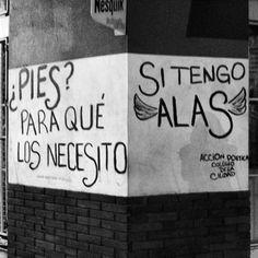 ¿Pies? Para qué los necesito. Si Tengo Alas. Acción Poética. Buenos Aires, te amo