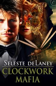 Dawn's Pick: Clockwork Mafia by Seleste deLaney