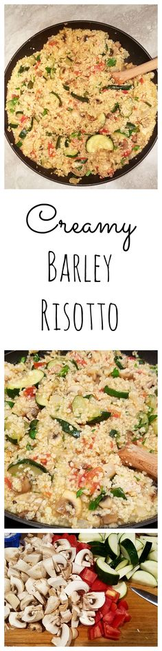 Risotto made with barley instead on rice and with zucchini, mushrooms and tomatoes. It's creamy, extremely flavorful and healthy.