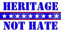 "Heritage Not Hate Confederate Sticker - 4"" x 8"""