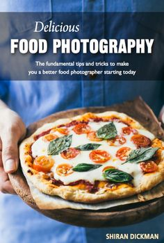 Learn all about food photography with this easy-to-follow and comprehensive eBook!