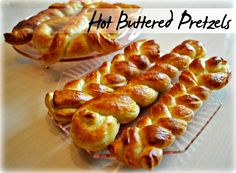 Hot buttery soft pretzels with a twist (or braid!)