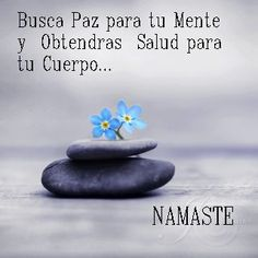 """Busca paz para tu mente y Obtendras salud para tu cuerpo"" ""Seek peace for your mind and you will get your body health"" Yoga Quotes, Me Quotes, Positive Thoughts, Positive Quotes, Citation Gandhi, Frases Yoga, Meditation Musik, Citations Yoga, Frases Humor"