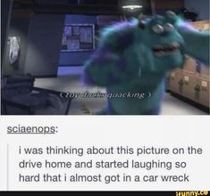 I was thinking about this picture on the drive home and started laughing so hard that i almost got in a car wreck - iFunny :) Haha Funny, Funny Cute, Funny Memes, Hilarious, Funny Stuff, Random Stuff, Funny Things, Disney Memes, Disney Pixar