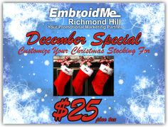 December Special! Customize Your Christmas Stocking for $25 plus tax. Richmond Hill, Christmas Stockings, December, Marketing, Store, Tent, Shop Local, Larger, Business